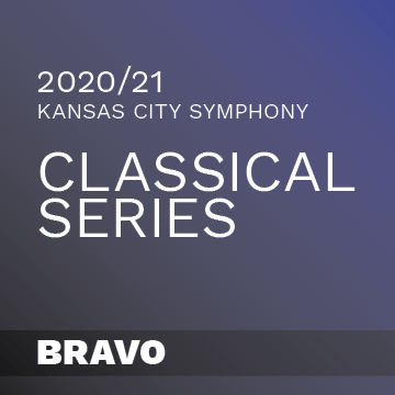 2020-2021 Kansas City Symphony Classical Series Bravo